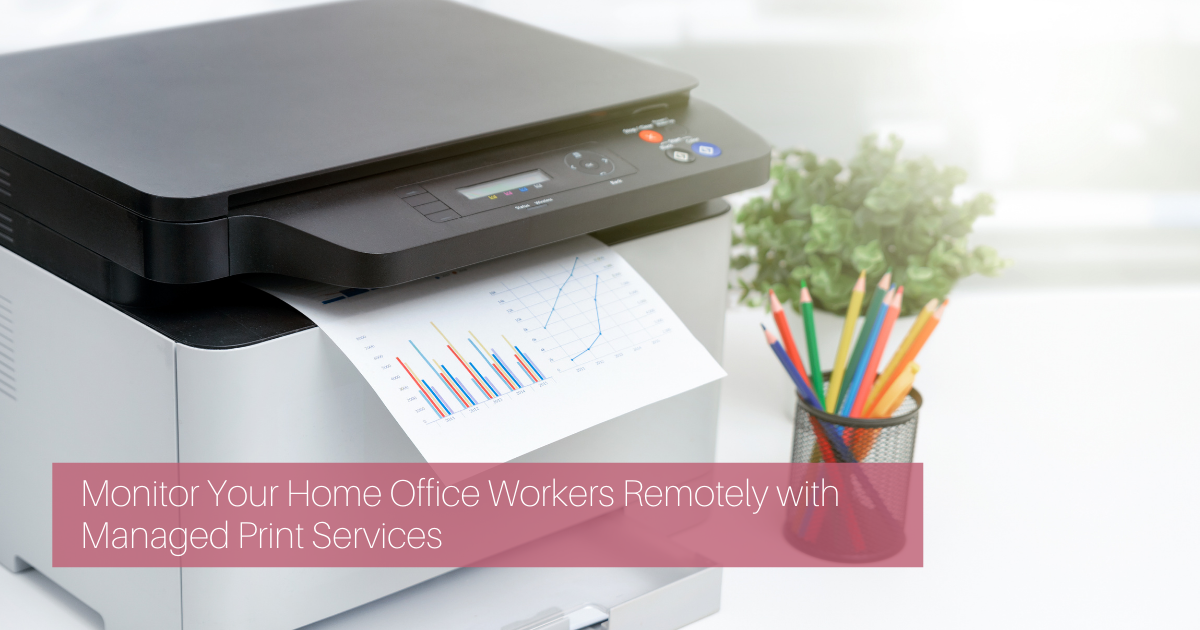 monitor your home office workers remotely